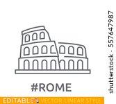 rome  coliseum. editable line...   Shutterstock .eps vector #557647987