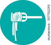 spaghetti icon vector... | Shutterstock .eps vector #557702293
