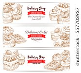 bakery desserts and pastry... | Shutterstock .eps vector #557703937