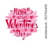 happy valentines day.... | Shutterstock .eps vector #557761693