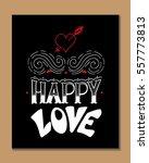 hand drawn lettering poster. ... | Shutterstock .eps vector #557773813
