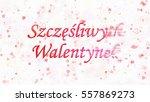 happy valentine's day text in... | Shutterstock . vector #557869273