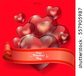 valentine's day background. red ... | Shutterstock .eps vector #557905987