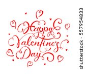 red lettering happy valentines... | Shutterstock . vector #557954833
