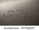 happy birthday written in the... | Shutterstock . vector #557968597