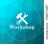 workshop icon. workshop website ... | Shutterstock . vector #558071887