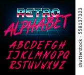 80's retro alphabet font. glow... | Shutterstock .eps vector #558137323
