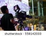 blur   professional cameraman   ... | Shutterstock . vector #558142033