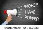 Words Have Power Megaphone Wit...