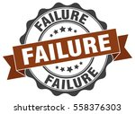 failure. stamp. sticker. seal.... | Shutterstock .eps vector #558376303