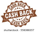 cash back. stamp. sticker. seal.... | Shutterstock .eps vector #558388357