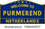 Welcome To Purmerend...