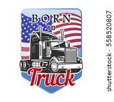 transportation car truck born...   Shutterstock .eps vector #558520807