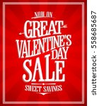 great valentines day sale... | Shutterstock .eps vector #558685687