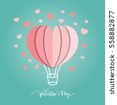 valentine's day  love balloon... | Shutterstock .eps vector #558882877