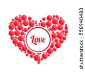 abstract heart. declaration of... | Shutterstock .eps vector #558940483