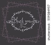 hand drawn vector thank you... | Shutterstock .eps vector #559384957