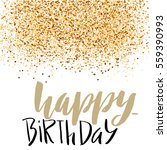 happy birthday lettering for... | Shutterstock .eps vector #559390993