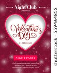 valentines day party flyer... | Shutterstock .eps vector #559464853