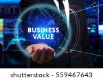 Small photo of Business, Technology, Internet and network concept. Young businessman working in the field of the future, he sees the inscription: business value