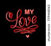 love handwritten text with... | Shutterstock .eps vector #559468063