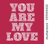 a confession you are my love ... | Shutterstock .eps vector #559545433