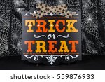 a trick or treat sign for... | Shutterstock . vector #559876933