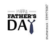 happy father's day graphic... | Shutterstock .eps vector #559975087