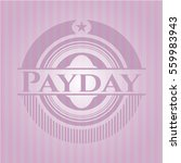 payday badge with pink... | Shutterstock .eps vector #559983943