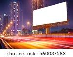 right blank billboard on light... | Shutterstock . vector #560037583