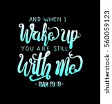 and when i wake up you are... | Shutterstock .eps vector #560059123