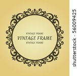 vintage frame. jpeg version... | Shutterstock .eps vector #56009425
