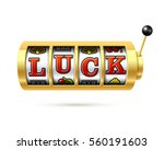 luck word on slot machine... | Shutterstock .eps vector #560191603