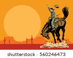 drawing of a cowboy riding a... | Shutterstock .eps vector #560246473