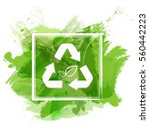recycle sign on green... | Shutterstock .eps vector #560442223