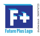 powerful f letter and plus logo ... | Shutterstock .eps vector #560476723