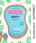 pool party poster. summer event ... | Shutterstock .eps vector #560588827