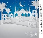 ramadan kareem islamic greeting ... | Shutterstock .eps vector #560708593