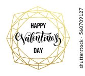 gold valentine day calligraphy... | Shutterstock .eps vector #560709127