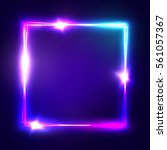 neon sign. square frame with... | Shutterstock . vector #561057367