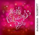 valentines day lettering... | Shutterstock .eps vector #561080377