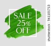 sale 25  off sign over art... | Shutterstock .eps vector #561101713