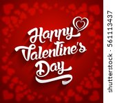 happy valentines day... | Shutterstock .eps vector #561113437