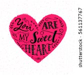 you are my sweetheart.... | Shutterstock .eps vector #561137767