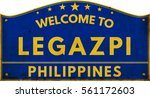 Welcome To Legazpi Philippines...