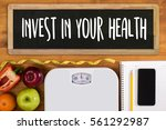 Invest In Your Health   Health...