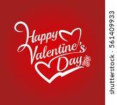 valentines day lettering... | Shutterstock .eps vector #561409933