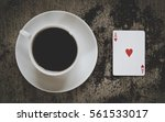 Coffee Cup And Ace Of Hearts...