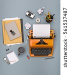 top view messy retro writers... | Shutterstock . vector #561537487