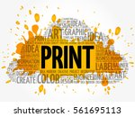 print word cloud  creative... | Shutterstock .eps vector #561695113